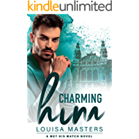 Charming Him: A Met His Match Novel book cover