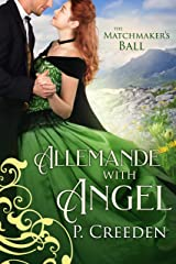 Allemande with Angel (The Matchmaker's Ball Book 2) Kindle Edition