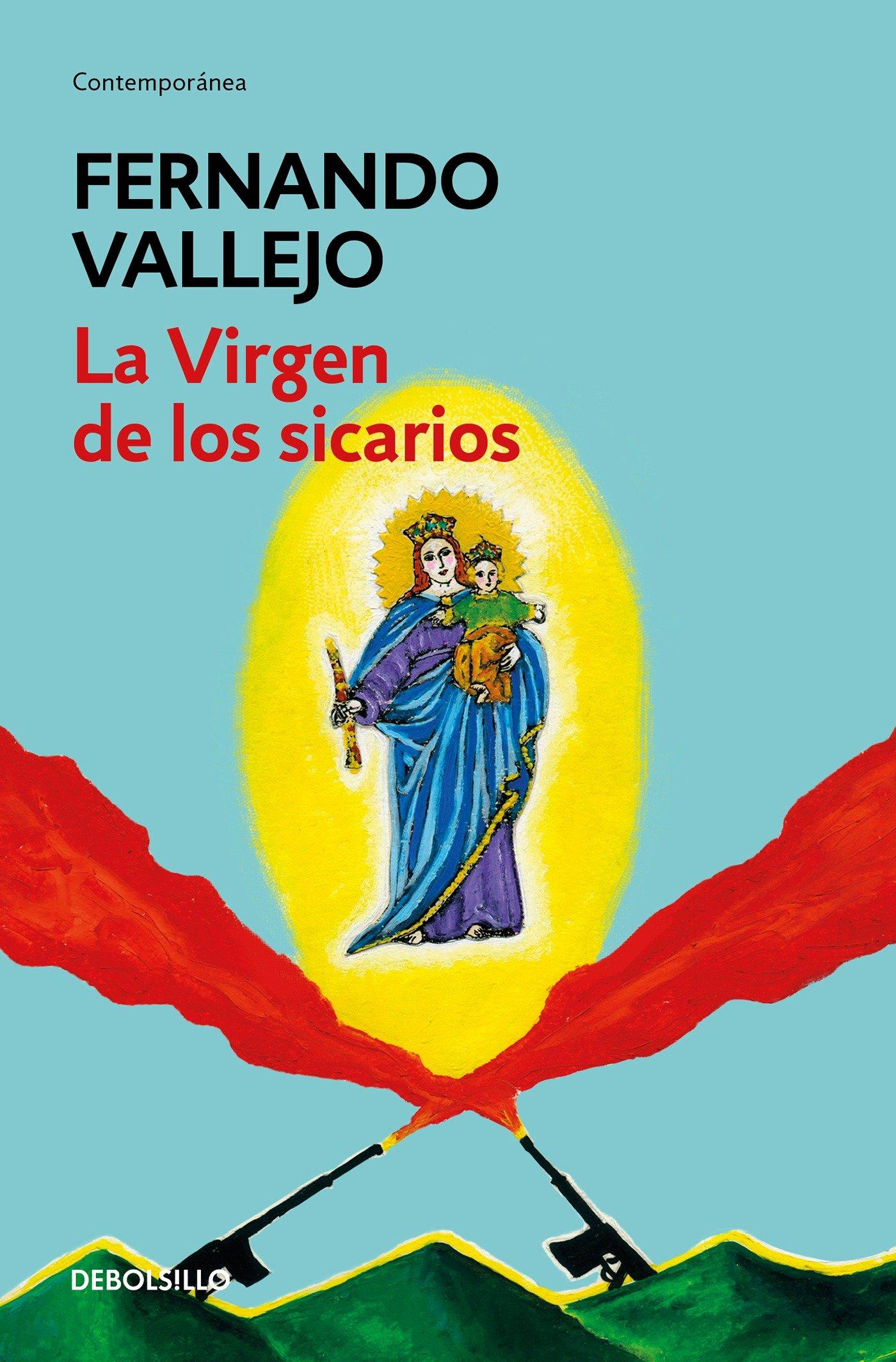 la-virgen-de-los-sicarios-our-lady-of-the-assassins-spanish-edition
