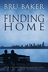 Finding Home (Dropping Anchor Book 2) Kindle Edition