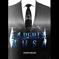 La perla rusa: Trilogía Tu + Yo Completa (Spanish Edition)