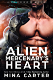 Alien Mercenary's Heart (Lathar Mercenaries: Warborne Book 1)