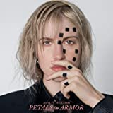 Petals For Armor [Explicit]