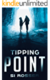 Tipping Point: Climate Change Fiction Thriller (Spire Novel Book 1)