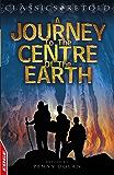 EDGE: Classics Retold: Journey to the Centre of the Earth: EDGE: Classics Retold