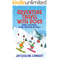 Pups on Piste: A Ski Season In Italy