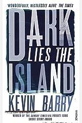 Dark Lies the Island Kindle Edition