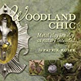 Woodland Chic: Metal Clay Jewelry As Nature Intended