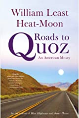 Roads to Quoz: An American Mosey Kindle Edition