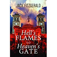 Hell's Flames to Heaven's Gate: A History of the Roman Catholic Church in Newfoundland