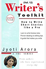 How to Write Short Stories like a Pro: The Writer's Toolkit Series by The Book Club (Vol. 12) Kindle Edition