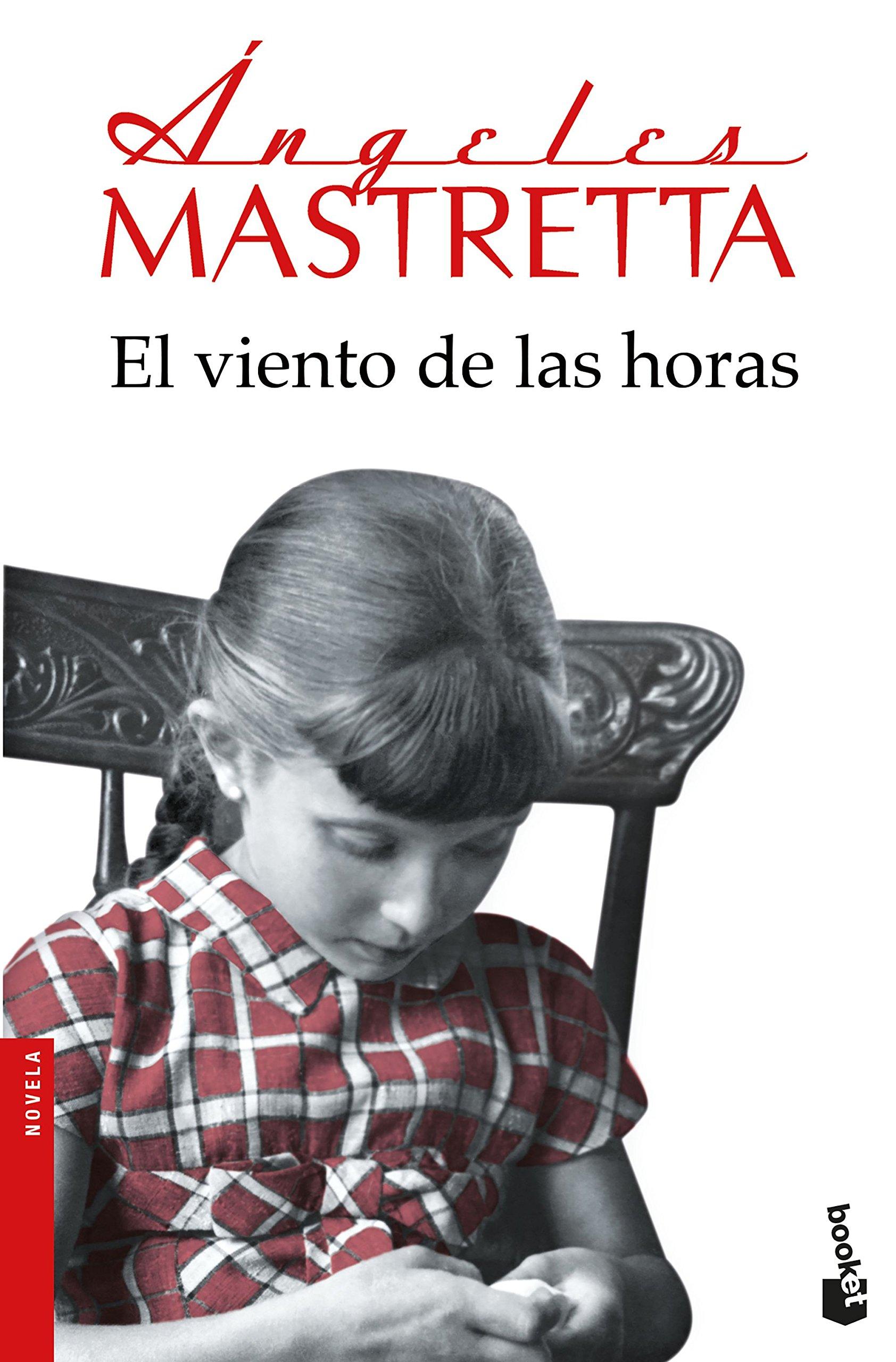 El viento de las horas (Novela y Relatos): Amazon.es: Ángeles Mastretta:  Libros