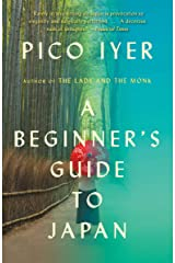 A Beginner's Guide to Japan: Observations and Provocations Kindle Edition