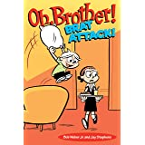 Oh, Brother! Brat Attack!