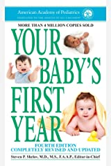 Your Baby's First Year: Fourth Edition Mass Market Paperback