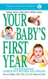 Your Baby's First Year: Fourth Edition
