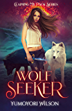WOLF SEEKER (Claiming My Pack Series Book 2)