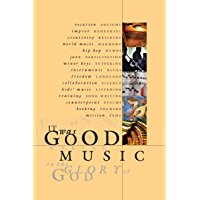 It Was Good: Making Music to the Glory of God book cover