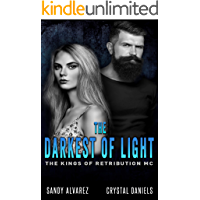 The Darkest Of Light (The Kings Of Retribution MC Book 2) (English Edition)