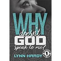 Why Doesn't God Speak to Me? (Believers' Boot Camp Book 1) (English Edition)