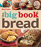 Betty Crocker: The Big Book of Bread (Betty Crocker Big Books 19)