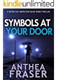 Symbols At Your Door (DCI Webb Mystery Book 8)