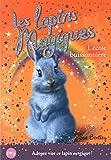 4. Les lapins magiques : L'école buissonnière (4)