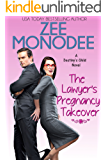 The Lawyer's Pregnancy Takeover (Destiny's Child Book 2)