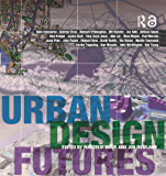 Urban Design Futures (English Edition)
