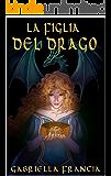 La Figlia del Drago (Versione NON censurata)