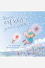 Where Do Fairies Go When It Snows Kindle Edition