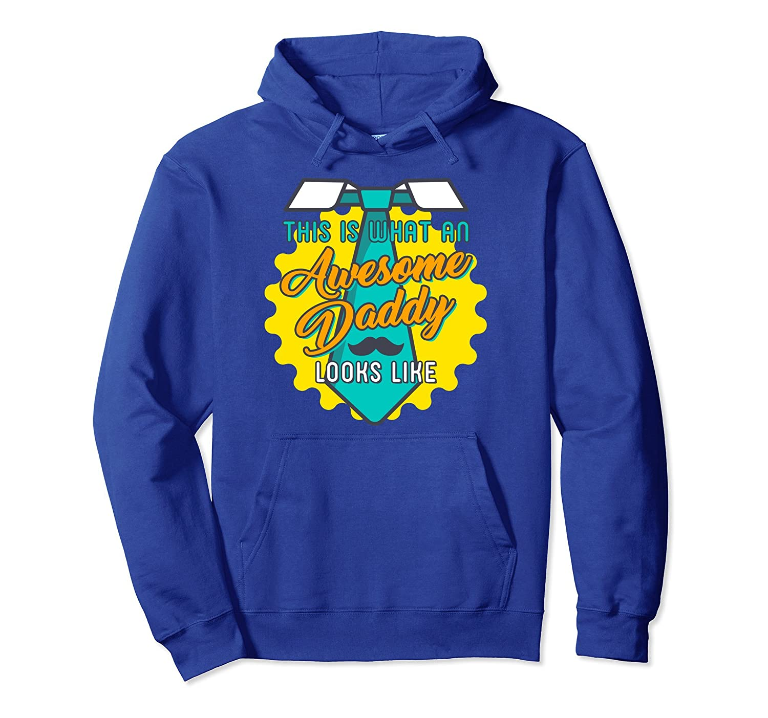 Awesome Daddy Hoodie Funny Fathers Day Cool DAD pullover- TPT