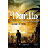 Danilo Contra o Senhor das Moscas (A Saga de Danilo Livro 1)