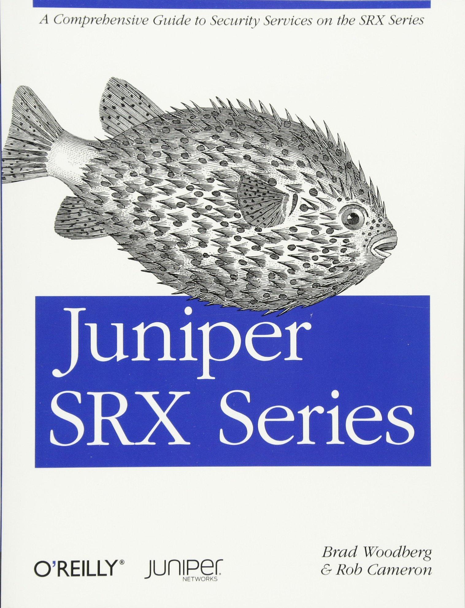Juniper SRX Series: Amazon co uk: Brad Woodberg, Rob Cameron