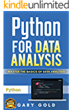 PYTHON FOR DATA ANALYSIS: MASTER THE BASICS OF DATA ANALYSIS
