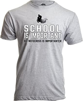EDUCATION IS IMPORTANT BUT RIDING YOUR BIKE IS IMPORTANTER motorbike T Shirt