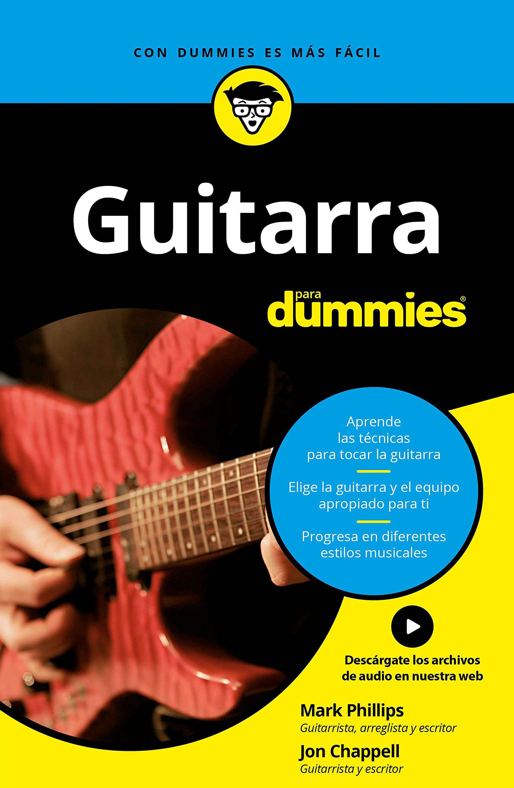 Guitarra para Dummies: Amazon.es: Phillips, Mark, Chappell, Jon ...