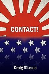 Contact!: a novel of the Pacific War (Crash Dive Book 4) Kindle Edition