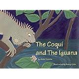 The Coqui and The Iguana