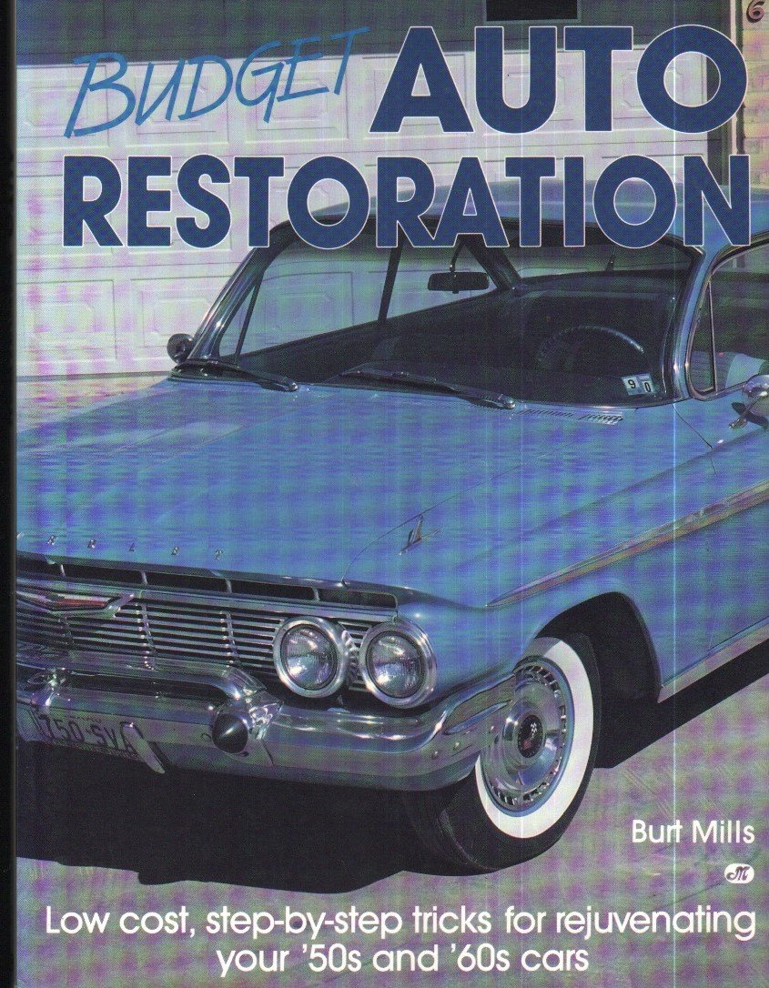 Budget Auto Restoration: Low Cost, Step-By-Step Tricks for ...