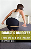Domestic Drudgery: Femdom Toil and Trouble (Mrs Johnston's Manor Book 2)