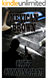 Mexican Brown (The Penetrator Book 26)