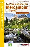 Le Parc National du Mercantour... à pied: Topo-guide de Petite Randonnée