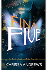 The Final Five: A Supernatural Fantasy / Angel Novella (An 8th Dimension Novel Book 1) Kindle Edition