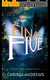 The Final Five: A Supernatural Fantasy / Angel Novella (An 8th Dimension Novel Book 1)