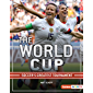 The World Cup: Soccer's Greatest Tournament (The Big Game (Lerner ™ Sports))