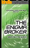 The Enigma Broker (The Enigma Series Book 8)