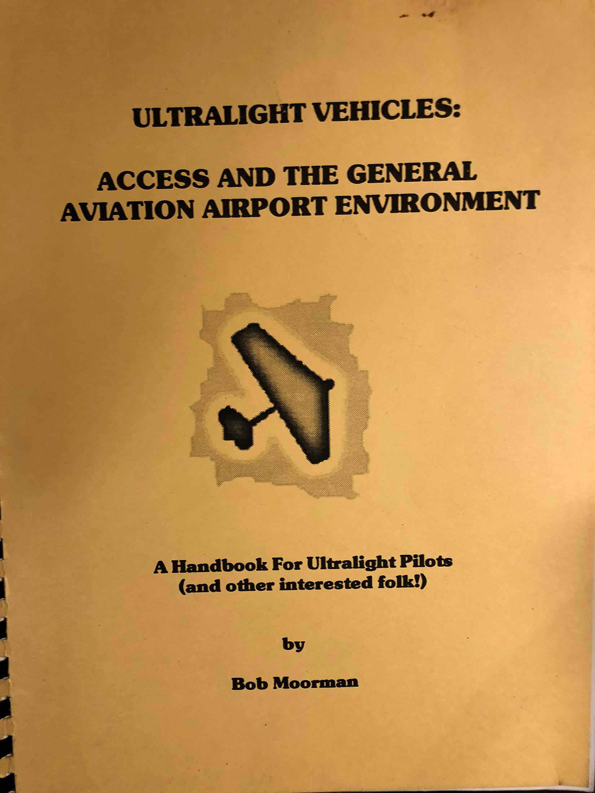 Ultralight Vehicles: Access and the General Aviation Airport