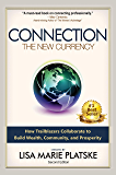 Connection: The New Currency