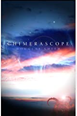 Chimerascope Kindle Edition